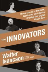 New Walter Isaacson Book: The Innovators